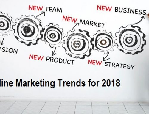 Online Marketing Trends That Will Dominate 2018