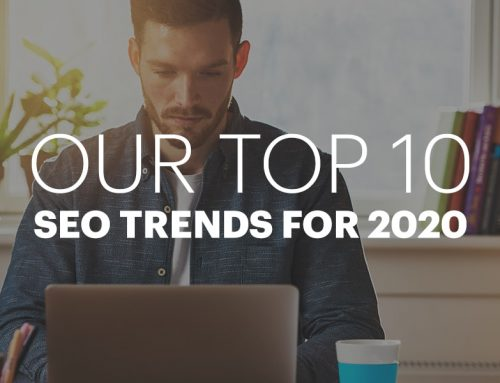 Top 10 SEO Trends To Watch In 2020