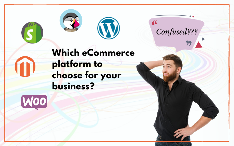 Which ECommerce Platgform To Choose